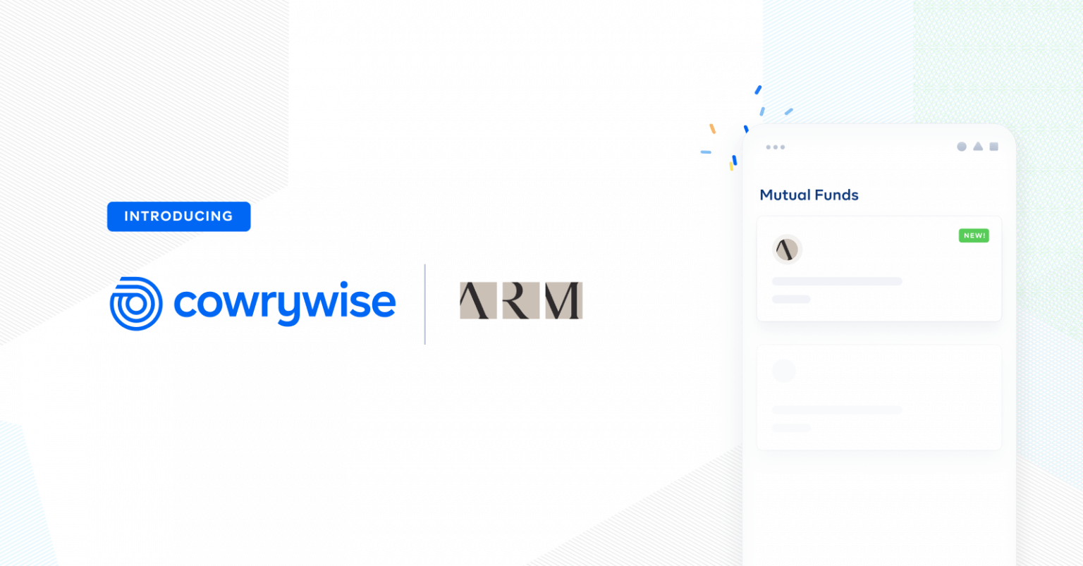 ARM Mutual Funds now on Cowrywise